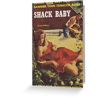 Shack Baby - Lon Williams Greeting Card