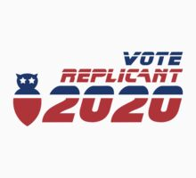 Vote Replicant 2020 by robotrobotROBOT