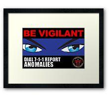 Fringe Division - Be Vigilant Framed Print