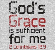 God's Grace is Sufficient 2 Corinthians 12:9 by jatomlinson11