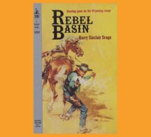 Rebel Basin by Harry Sinclair Drago by perilpress