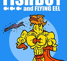 The uncredible Fish Boy and Flying Eel by MattHercock1