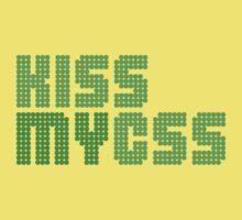 KISS MY CSS by webbytees