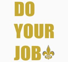Do Your Job - Vintage Gold Letters by Funkygroove