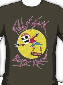 Fully Sick Boyz Krew! T-Shirt