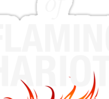 Holy Flaming Chariots! Sticker