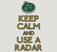 Keep calm and use a radar (color) by karlangas