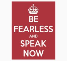 Be Fearless and Speak Now (for sticker) by KatieJMiller