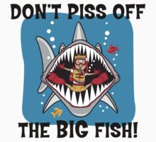 "Scuba ""Don't Piss Off The Big Fish"" by SportsT-Shirts"