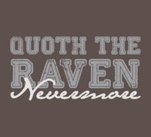 "Quoth the Raven, ""Nevermore"" by Jessica Morgan"