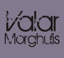 Valar Morgulis [Black] by Jessica Morgan