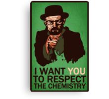 Respect the Chemistry Print Canvas Print