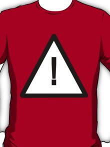 Variation on Safety Alert Symbol T-Shirt