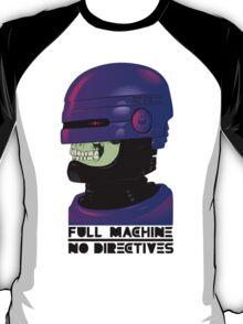 FULL MACHINE T-Shirt