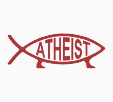 Atheist Fish - red print by portispolitics