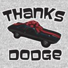 Thanks Dodge! by BattleTheGazz