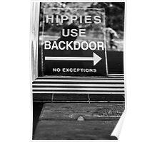 Hippies Use Back Door Poster