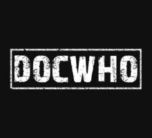DOCWHO by gorillamask
