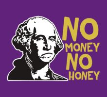 No money, no honey by ElectricHuman