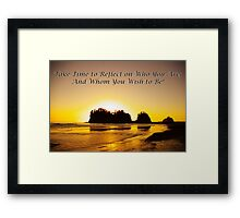 take time to reflect Framed Print