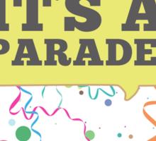 Confetti, It's a Parade! Sticker