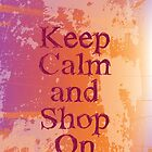 keep calm and shop on by sabrina card