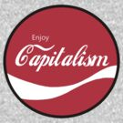 Enjoy Capitalism 1 by HighDesign
