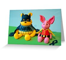 The Hero The 100 Acre Wood Deserves... Greeting Card