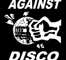 Against Disco (white + black) by Bela-Manson