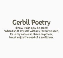 Gerbil Poetry - Sunflower Seeds by hybridwing