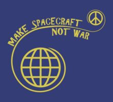 Make Spacecraft, Not War by Planetary Society
