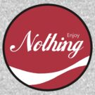 Enjoy Nothing by HighDesign
