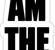 I AM THE DRUMMER (i prefer the drummer) Sticker