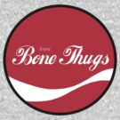 Enjoy Bone Thugs - Round by HighDesign