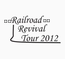 Railroad Revival Tour T-Shirt Design Contest entry by spiralwolf