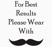 For Best Results - Alfredo Moustache by diddykong13