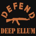 DEFEND DEEP ELLUM by BUB THE ZOMBIE