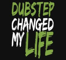 Dubstep Changed My life (neon green) Kids Clothes