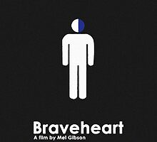 Braveheart by Trapper Dixon