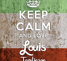 Keep Calm And Love Louis Tomlinson by thomas1700