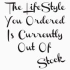 Life Style T-shirt by raineOn