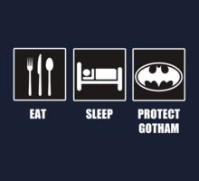 Eat Sleep Protect Gotham by tappers24