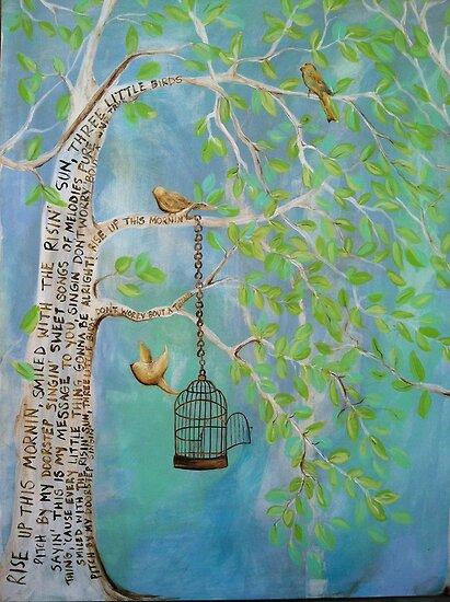 THREE LITTLE BIRDS by ArtbyChaune