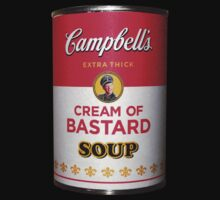 Campbell's Extra Thick Cream of Bastard Soup v.2.0 by Tunic