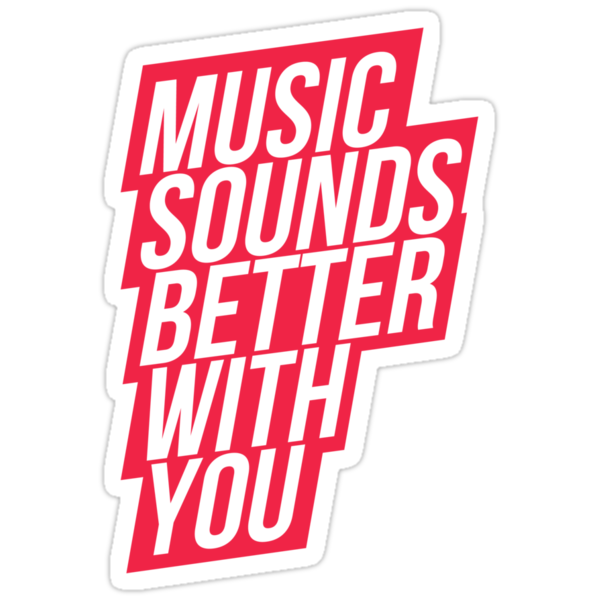 Music Sounds Better With You - red by electrosterone