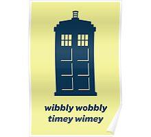 DW - Wibbly Wobbly Timey Wimey Poster