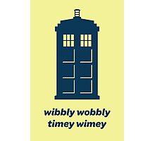 DW - Wibbly Wobbly Timey Wimey Photographic Print