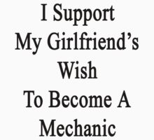 I Support My Girlfriend's Wish To Become A Mechanic by supernova23