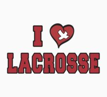 I Love Lacrosse by SportsT-Shirts