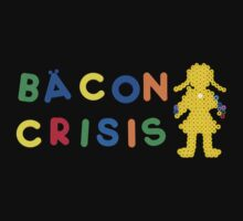 Bacon Crisis by Norgesbacon